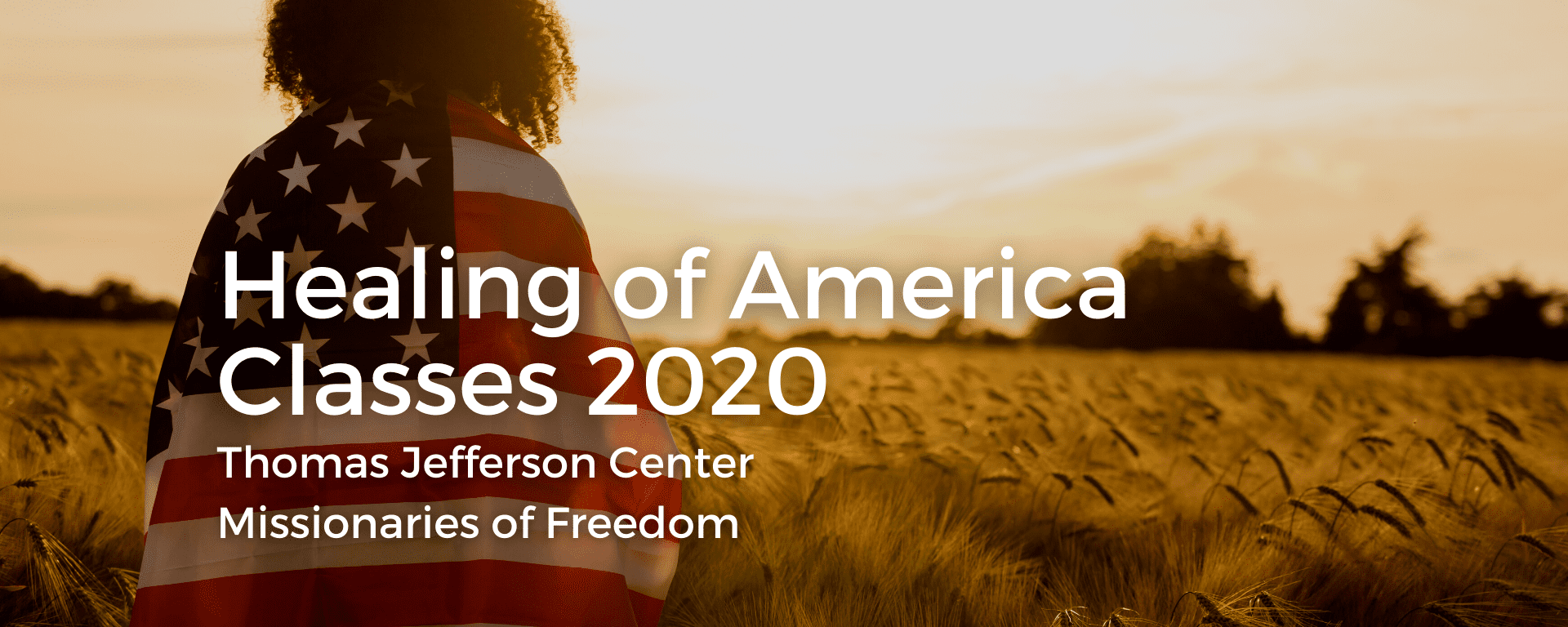 2020 Missionaries of Freedom Classes